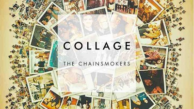 The Chainsmokers – Collage EP (iTunes)(2016)