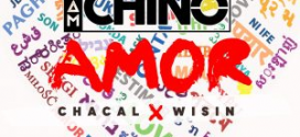 IamChino Ft Chacal, Wisin – Amor