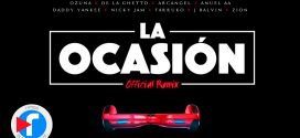 Ozuna Ft De La Ghetto, Arcangel, Anuel AA, Daddy Yankee, Nicky Jam, Farruko, J Balvin, Zion – La Ocasión (Remix) [Lyric Video]