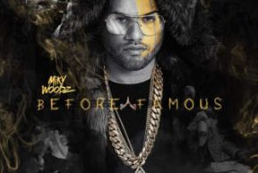 Miky Woodz – Before Famous (2017)