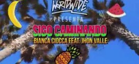 Bianca Ciocca Ft. Jhon Valle – Sigo Caminando (Official Video)