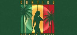 Big Mato Ft Notch – Contigo (Prod. By SPKilla Y Nel E Nel) | @BigMato