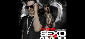 C One – Sexo Con Amor (Official Preview)