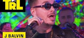 J Balvin – Mi Gente (TRL Weekdays) (2017)