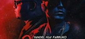 Yandel Ft Farruko – Despacio